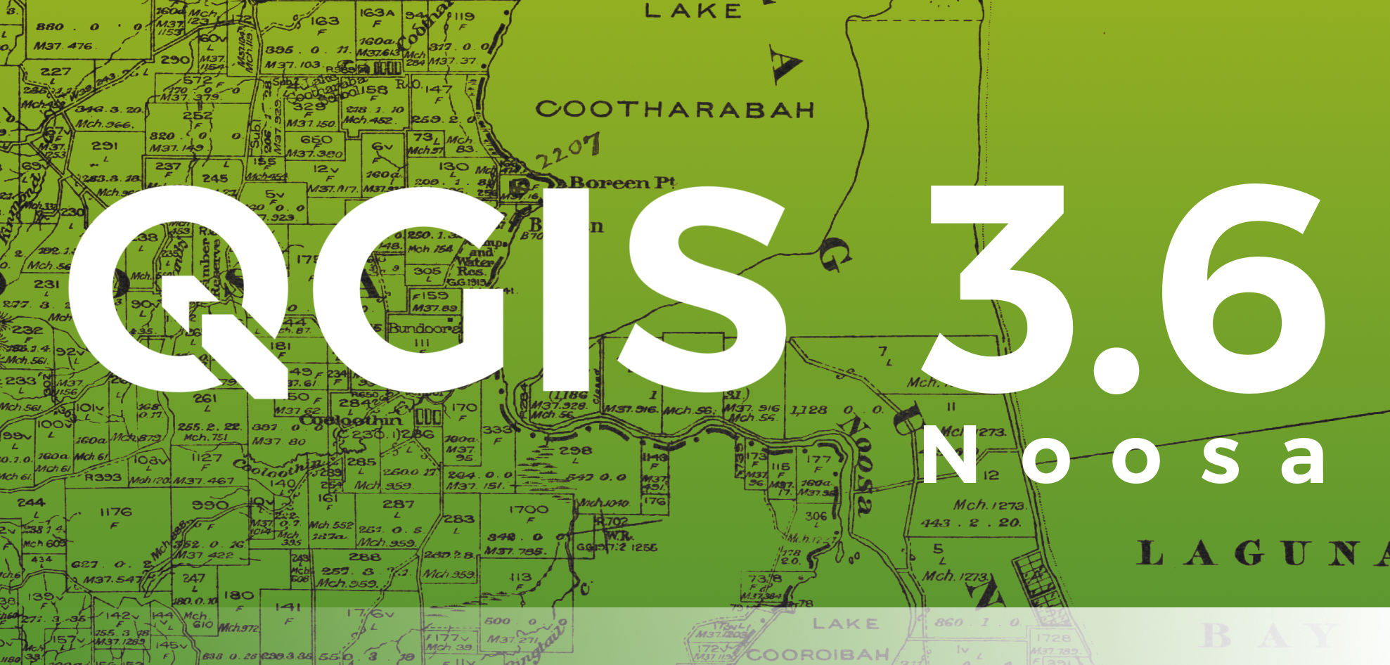Release of QGIS version 3.6 Noosa